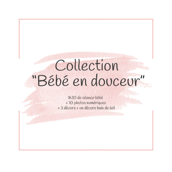 Collection bébé en douceur